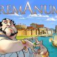 Werde zum Kaiser deiner Stadt und mache die gesamte Wirtschaft des Mittelmeers im Spiel Remanum von deinem Handel abhängig. Diesen Wunsch könnt ihr euch nun selbst erfüllen. In Remanum müst […]
